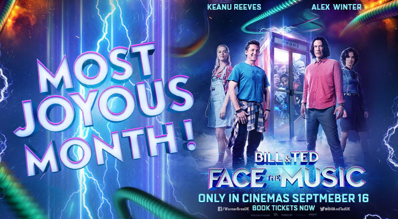 Bill & Ted most joyous month