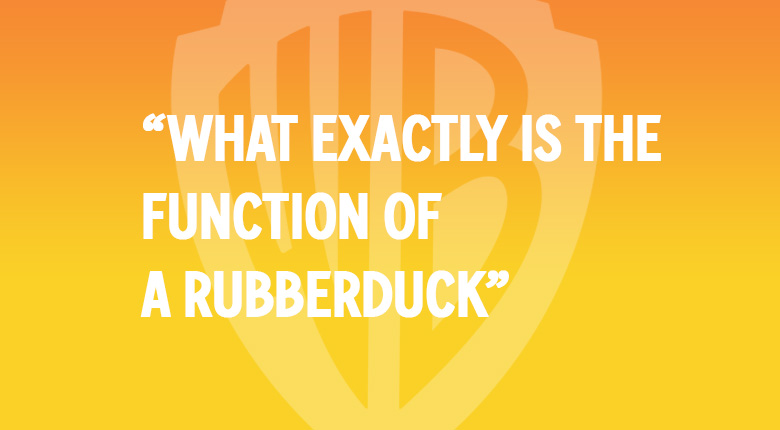 WHAT EXACTLY IS THE FUNCTION OF A RUBBERDUCK? WARNER BROS UK. MOVIE QUOTES QUIZ
